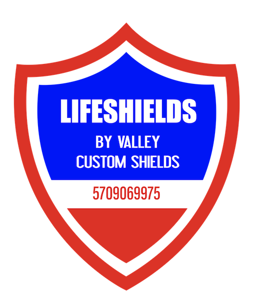 Life Shields by Valley Custom Shields
